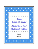 Fun End-of-Year Awards For Spanish Class