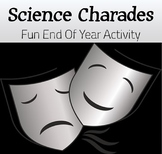 Fun End of Year Activity - Science Charades