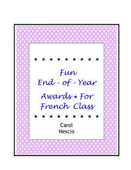 Fun End-of-Year Awards * For French Class