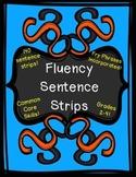 Fun & Engaging Fluency Sentence Strips! Grades 2-4