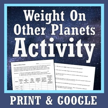 """Weight On Different Planets"" Space Gravity Worksheet Activity"