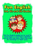 Fun English 3rd to 5th Grade.  ELA.  Great for morning or