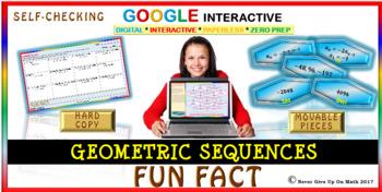 Fun Fact: Geometric Sequences (Google Interactive & Hard Copy)