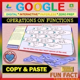 Fun Fact: Operations & Composition of Functions (Google Interactive & Hard Copy)