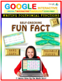 Fun Fact: Writing Polynomial Functions LEVEL 4 (Google Interactive & Hard Copy)