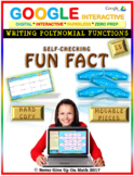 Fun Fact: Writing Polynomial Functions LEVEL 5 (Google Interactive & Hard Copy)
