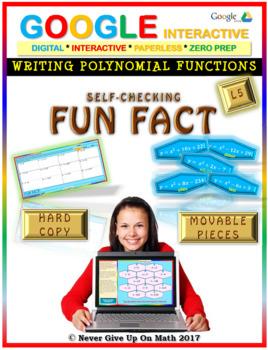 Fun Fact: Writing Polynomial Functions LEVEL 5 (Google Interactive & Hard Copy)