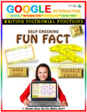 Fun Fact: Writing Polynomial Functions LEVEL 8 (Google Interactive & Hard Copy)