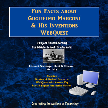 Fun Facts about Guglielmo Marconi - WebQuest / Internet Scavenger Hunt