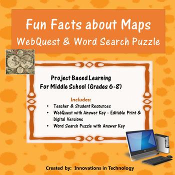 Fun Facts about Maps WebQuest - Internet Scavenger Hunt