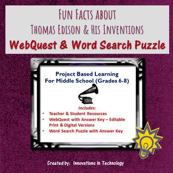 Fun Facts about Thomas Edison - Internet Scavenger Hunt