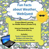 Fun Facts about Weather WebQuest - Internet Scavenger Hunt