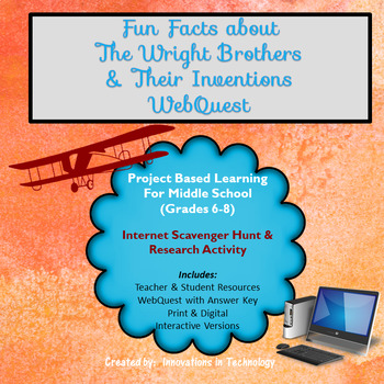 Fun Facts about the Wright Brothers - WebQuest / Internet Scavenger Hunt