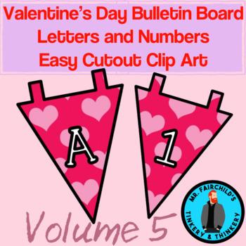Fun Festive Easy Cutout Valentine's Day Bulletin Board Clip Art Volume 5