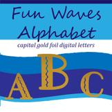 Fun Filled Waves Gold Foil Alphabet: Complete Capital Lett