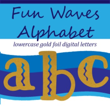 Fun Filled Waves Gold Foil Alphabet: Complete Lowercase Le
