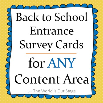 Fun First Day Entrance Survey Cards for Back to School for Any Content Area
