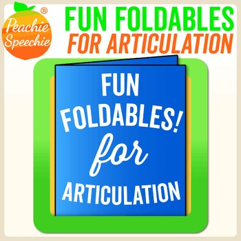 Fun Foldable Booklets for Articulation