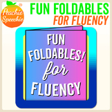 Fun Foldable Booklets for Fluency (Stuttering)