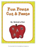 Fun Font Cut and Paste