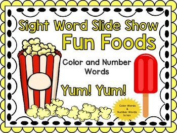Sight Word Slide Show, Color and Number Words, Fun Foods