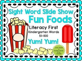 Sight Word Slide Show, Literacy First Kindergarten Words 51-100, Fun Foods