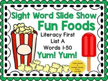 Sight Word Slide Show, Literacy First List A Words 1-50, Fun Foods
