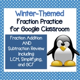 Fun Fraction Addition and Subtraction Review for Google Classroom