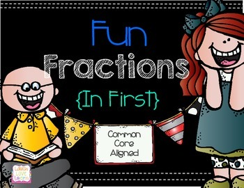 Fun Fractions {In First}