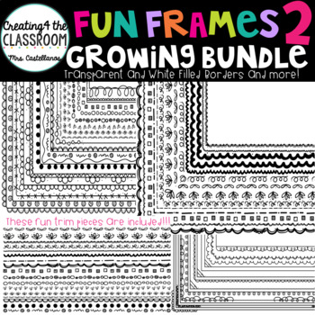 Fun Frames Growing Bundle 2 {100+ Borders and Frames}