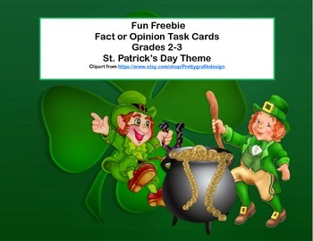 Fun Freebie Task Cards for Grades 2-3-Fact or Opinion? St. Patrick's Day