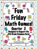 Fun Friday Math Games - Quarter 2