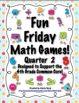 Fun Friday Math Games - Quarter 2