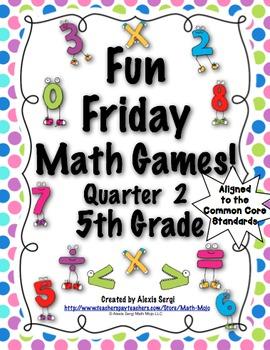 Fun Friday Math Games: Quarter 2 (5th Grade)