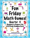 Fun Friday Math Games - Quarter 4