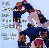 P.E Unit Bundle: 50 Fun Lessons, Games and Activities (Ins