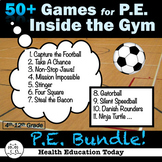 P.E. Games: 50+ Fun Games and Activities (Inside the Gym)