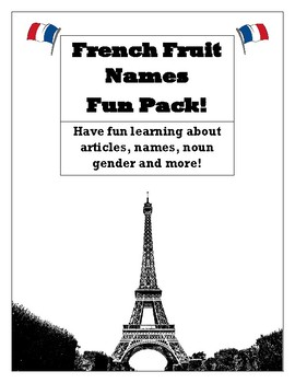 Learn French Fruit Names and Articles with Fun Games!