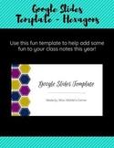 Fun Google Slides Template - Hexagons