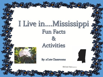 Mississippi: Fun Facts and Activities
