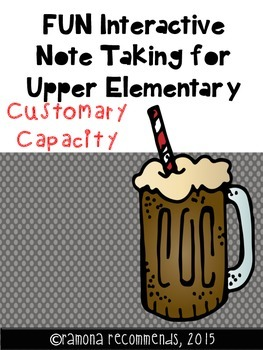 Fun Interactive Note Taking Sheets for Capacity