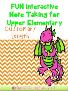 Fun Interactive Note Taking Sheets for Customary Length
