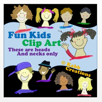 Fun Kids Clip Art!  Heads and necks only!