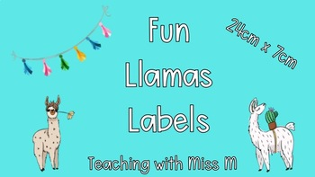 Fun Llama Theme Classroom Labels