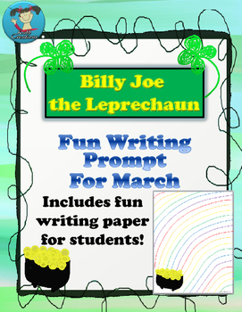 Fun March Writing Prompt and Student Writing Papers Included!