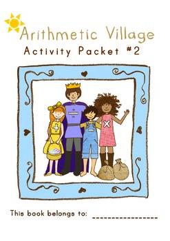 Fun Math! Arithmetic Village Activity Packet #2