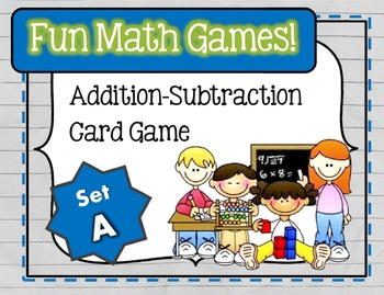 Fun Math Games - Addition / Subtraction (Set A)