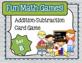 Fun Math Games - Addition / Subtraction (Set B)