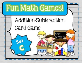 Fun Math Games - Addition / Subtraction (Set C)