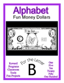 Fun Money Dollars by the letter ~ Letter B ~ Rewards~ Math Center~ Drama Support